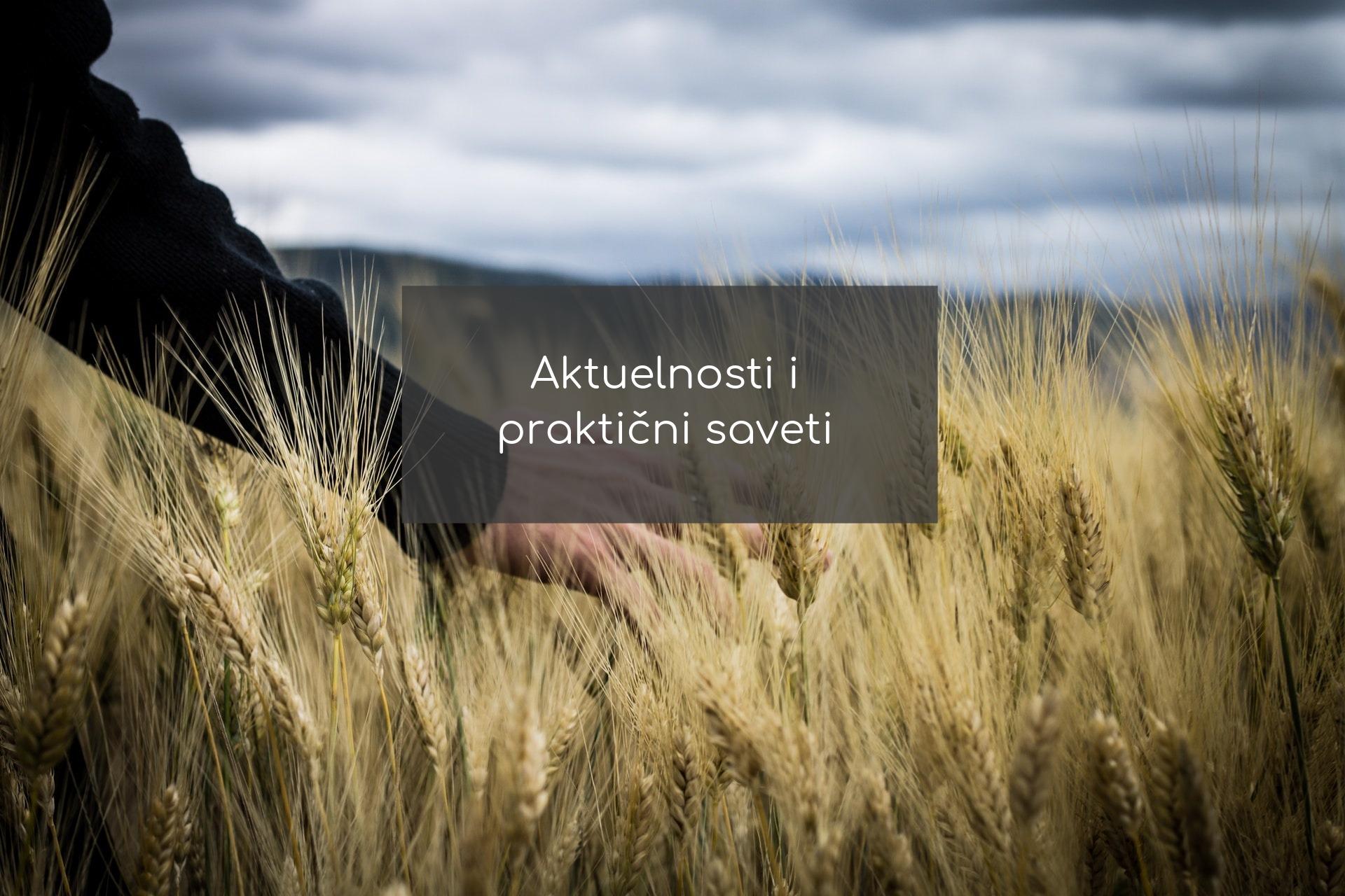 Aktuelnosti i praktični saveti - zastita bilja -agrolekar